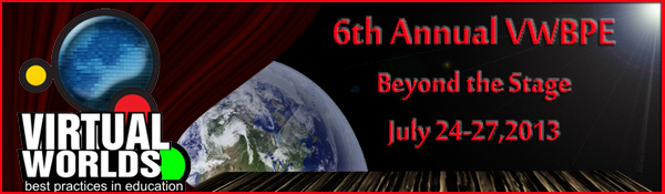 VWBPE 2013, Beyond the Stage