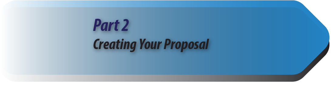 Part 2: Creating Your Proposal